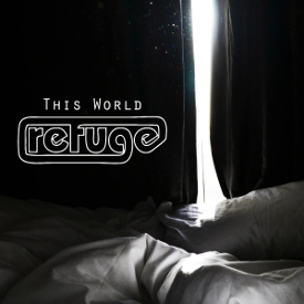 R2efuge - This World