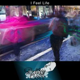 i feel life 2